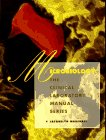 Microbiology (CLINICAL LABORATORY MANUAL SERIES): Jacquelyn Marshall