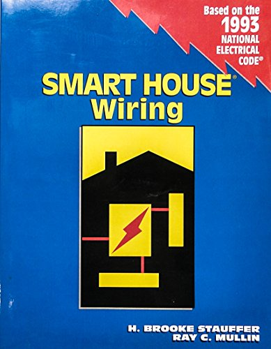 Smart House Wiring (Delmar Wiring) (0827354894) by H. Brooke Stauffer; Ray C. Mullin