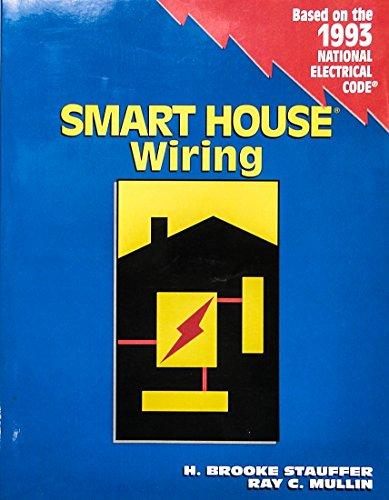 9780827354890: Smart House Wiring (Delmar Wiring)