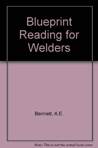 9780827355798: Blueprint Reading for Welders, 5th Edition