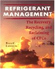 9780827355903: Refrigerant Management: The Recovery, Recycle, and Reclaim of CFCs