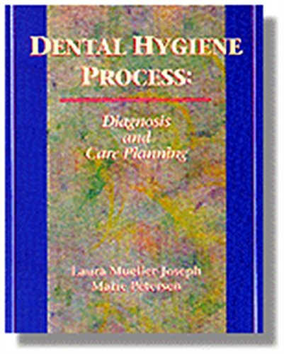 9780827356788: Dental Hygiene Process: Diagnosis and Care Planning (Health & Life Science)