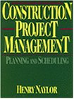 9780827357334: Construction Project Management: Planning and Scheduling (Trade, Technology & Industry)