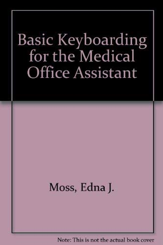 9780827357983: Basic Keyboarding for the Medical Office Assistant