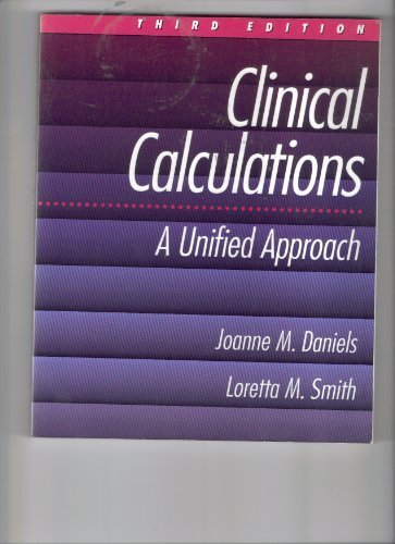 9780827359451: Clinical Calculations: A Unified Approach