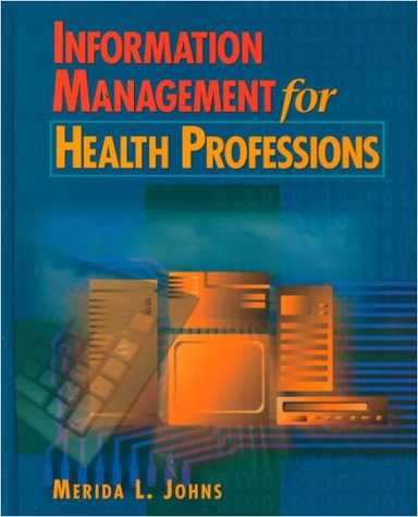 9780827359499: Information Management for Health Professions