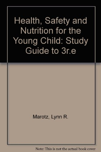 9780827360600: Health, Safety and Nutrition for the Young Child: Study Guide to 3r. e