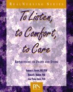 To Listen, to Comfort, to Care: Reflections: Backer, Barbara A.,