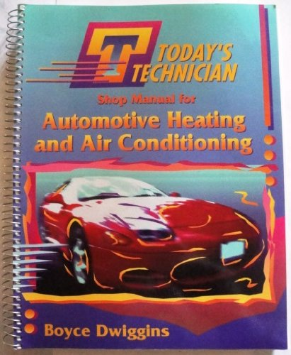 9780827361898: Automotive Heating and Air Conditioning