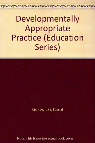 9780827362406: Developmentally Appropriate Practice