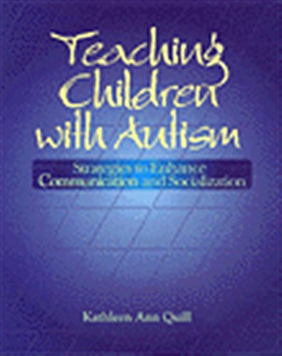 9780827362697: Teaching Children with Autism: Strategies to Enhance Communication and Socialization (Health & Life Science)
