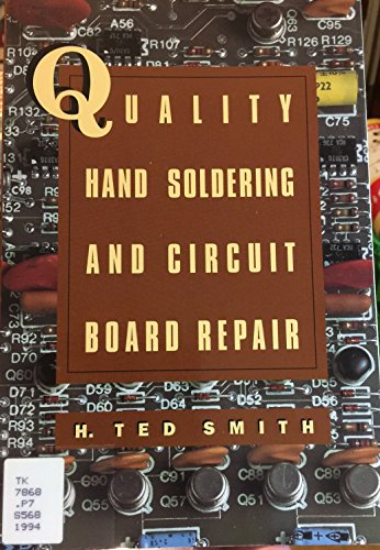 9780827363472: Quality Hand Soldering and Circuit Board Repair [Import] [Paperback]