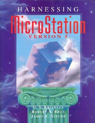 9780827364523: Harnessing Microstation Version 5