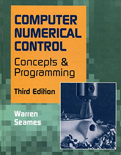 9780827364981: Computer Numerical Control: Concepts and Programming