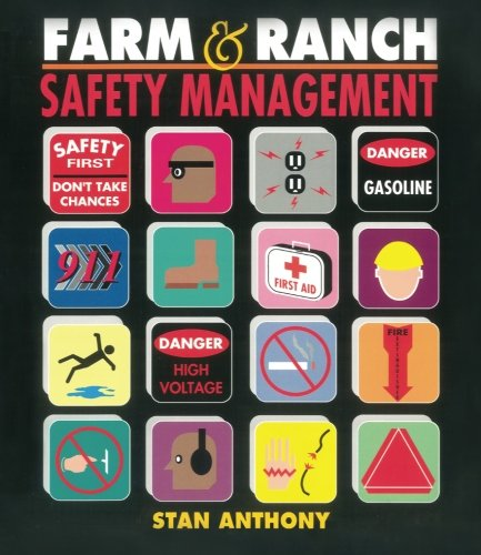 Farm and Ranch Safety Management: Anthony, Stan