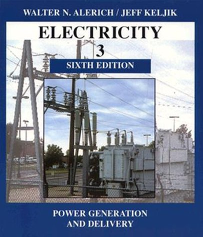9780827365940: Electricity 3: Power Generation and Delivery