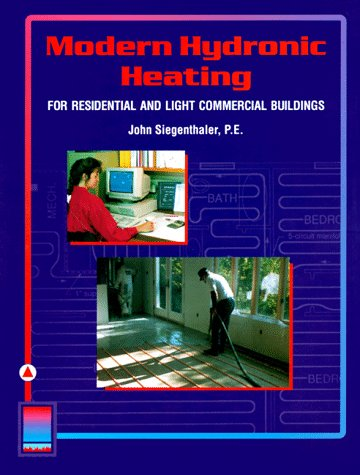 9780827365957: Modern Hydronic Heating for Residential and Light Commercial Buildings (Heating Ventilation/Air Conditioning)