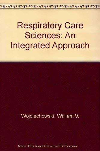 9780827366619: Respiratory Care Sciences: An Integrated Approach