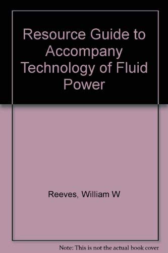 9780827366657: Resource Guide to Accompany Technology of Fluid Power