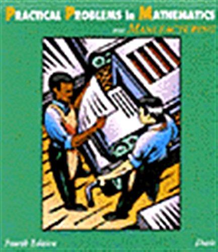 Practical Problems in Mathematics for Manufacturing (Practical: Davis, Dennis D.