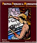 9780827367616: Practical Problems in Mathematics for Electronics Technicians (Delmar's Practical Problems in Mathematics Series)