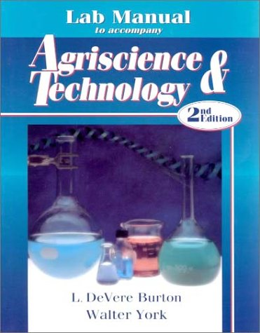Agriscience & Technology: L. DeVere Burton