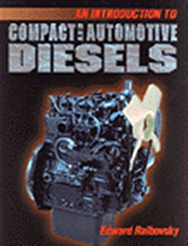 9780827369399: Introduction to Compact and Automotive Diesels (It-Automotive Technology)