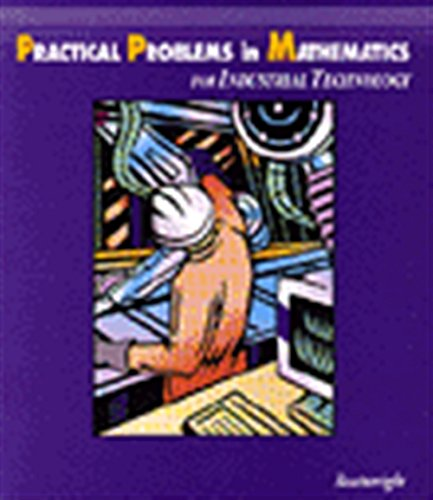 9780827369740: Practical Problems in Mathematics for Industrial Technology (Practical Problems In Mathematics Series)