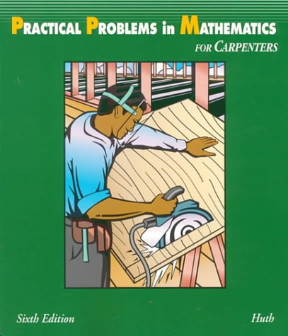 9780827369870: Practical Problems in Mathematics for Carpenters (Delmar's Practical Problems in Mathematics Series)