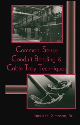 9780827371101: Common Sense Conduit Bending and Cable Tray Techniques (Electrical Trades (W/O Electro))