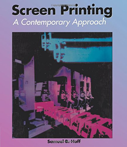 9780827371286: Screen Printing A Contemporary Approach (Graphic Communications)