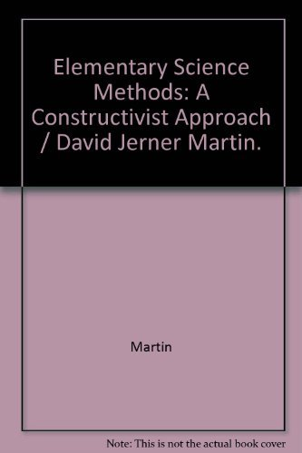 9780827371743: Elementary Science Methods: A Constructivist Approach