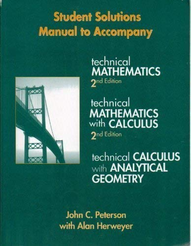 Technical Mathematics with Calculus, Student Manual (082737237X) by Peterson