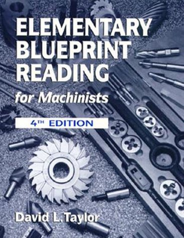 9780827372412: Elementary Blueprint Reading for Machinists