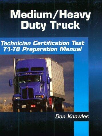 9780827372580: Medium-Heavy Duty Truck Technician Certification Test Preparation Manual (DELMAR LEARNING'S ASE TEST PREP SERIES)