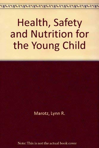 9780827372733: Health, Safety and Nutrition for the Young Child
