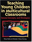 9780827372757: Teaching Young Children in Multicultural Classrooms: Issues, Concepts and Strategies