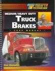 9780827372870: Today's Technician: Medium/Heavy Duty Truck Brakes