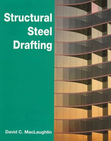 9780827373136: Structural Steel Drafting