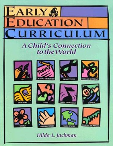 9780827373273: Early Education Curriculum: A Child's Connection to the World
