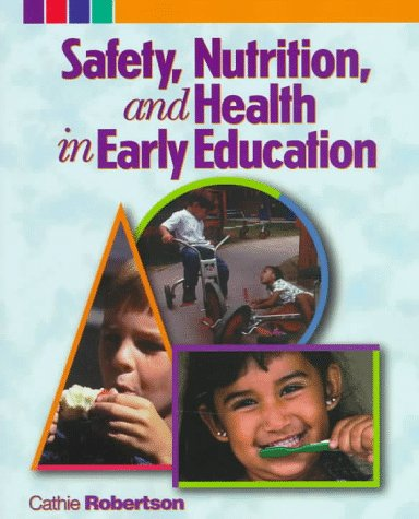 9780827373297: Safety, Nutrition, and Health in Early Education