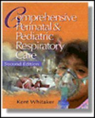 9780827373921: Comprehensive Perinatal and Pediatric Respiratory Care