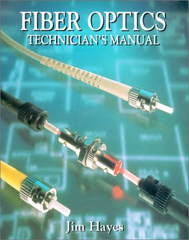 9780827374263: Fiber Optics Technician's Manual