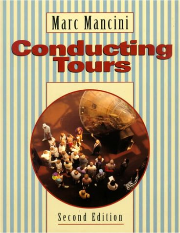9780827374713: Conducting Tours