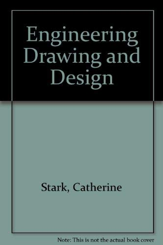 Problems Workbook, Engineering Drawing and Design: Catherine Stark