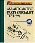 9780827375529: Preparation Guide for the ASE Parts Specialist Test P-2