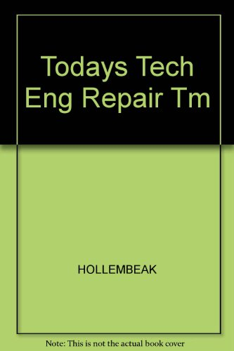 Todays Tech Engine Repair Classroom (0827375867) by Hollembeak; Barry Hollembeak