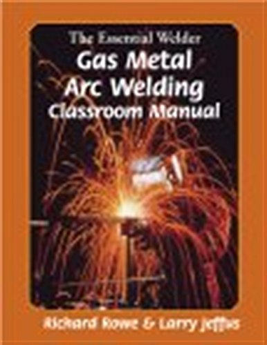 9780827376083: The Essential Welder: Gas Metal Arc Welding Projects