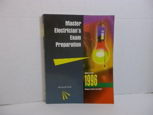 Master Electrician's Exam Preparation: Michael Holt