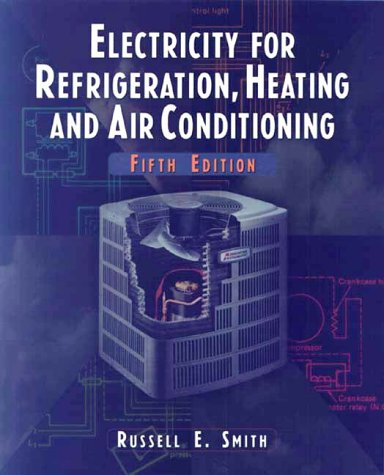 9780827376533: Electricity for Refrigeration, Heating, and Air Conditioning